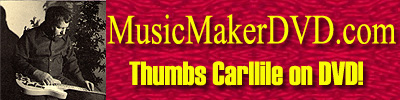 Thumbs Carllile DVD Music Maker
